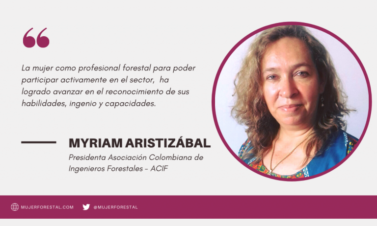 Myriam Aristizábal, primer mujer presidenta de la Asociación Colombiana de Ingenieros Forestales – ACIF